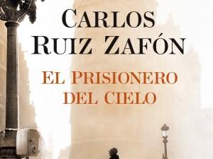 Mi última lectura: El prisionero del cielo.